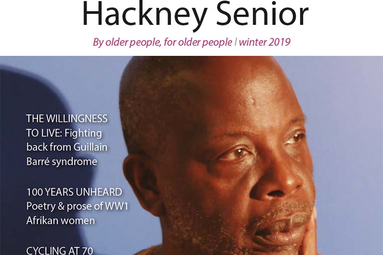 Hackney Senior Magazine is out now